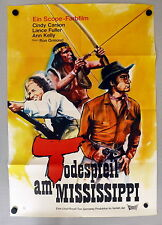 TODESPFEIL AM MISSISSIPPI / FRONTIER WOMAN * A1-Kinoposter - German 1-Sheet 1968