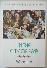 CITY OF FEAR by Ward Just (Paperback 1990) ~ Political Fiction ~ 1st / 1st