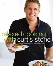 Relaxed Cooking with Curtis Stone: Recipes to Put You in My Favorite M-ExLibrary