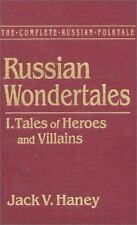 The Complete Russian Folktale: v. 3: Russian Wondertales 1 - Tales of -ExLibrary