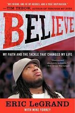 Believe:My Faith and the Tackle That Changed My Life by Eric LeGrand Paperback