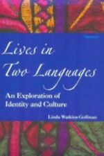 Lives in Two Languages: An Exploration of Identity and Culture-ExLibrary