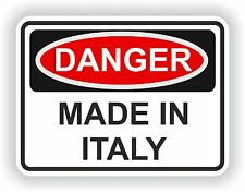 DANGER MADE IN ITALY WARNING FUNNY VINYL STICKER DOOR HOME BUMPER MOTORCYCLE