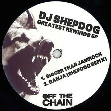 "DJ Shepdog - Greatest rewinds 12"" bigger than jamrock Next Tour Ganja OTC1"