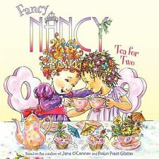 FANCY NANCY Tea for Two (Brand New Paperback) Jane O'Connor