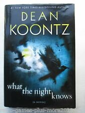 What the Night Knows by Dean Koontz (2010, Hardcover) Used