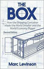 The Box : How the Shipping Container Made the World Smaller and the World...