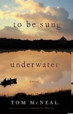To Be Sung Underwater: A Novel-ExLibrary