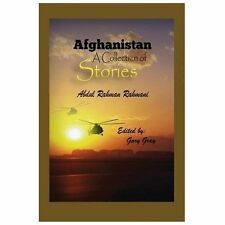 Afghanistan : A Collection of Stories by Abdul Rahman Rahmani (2013, Paperback)