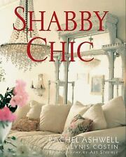 Shabby Chic by Rachel Ashwell Hard Cover Book (English)