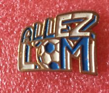 Pins Sport FOOTBALL CLUB Olympique De Marseille ALLEZ L'OM