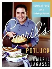Emeril's Potluck: Comfort Food with a Kicked-Up Attitude Lagasse, Emeril Hardco