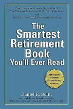 Smartest Retirement Book You'll Ever Read by Daniel R. Solin (2010, Paperback)