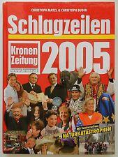 Schlagzeilen 2005 Christoph Matzl Christoph Budin Kronen Zeitung +