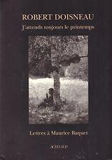 ROBERT DOISNEAU J'ATTENDS TOUJOURS LE PRINTEMPS + PARIS POSTER GUIDE