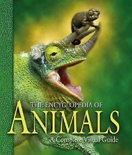 The Encyclopedia of Animals : A Complete Visual Guide by Fred Cooke, Hugh...