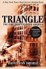Triangle: The Fire That Changed America Drehle, David von Paperback