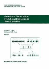 Genetics of Mate Choice: from Sexual Selection to Sexual Isolation : From...