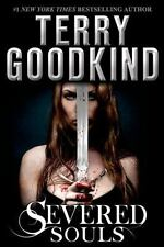 Severed Souls (Richard and Kahlan) by Goodkind, Terry