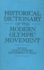 Historical Dictionary of the Modern Olympic Movement
