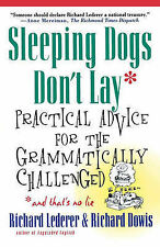 Sleeping Dogs Don't Lay: Practical Advice for the Grammatically...
