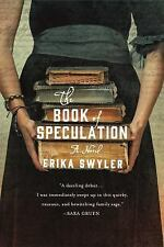 The Book of Speculation : A Novel by Erika Swyler (2016, Paperback)
