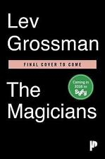 The Magicians (TV Tie-In Edition) : A Novel by Lev Grossman (2015, Paperback)