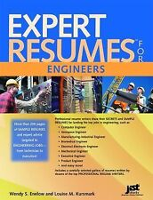 Expert Resumes for Engineers by Louise M. Kursmark and Wendy S. Enelow (2008,...