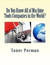 Do You Know All of Machine Tools Companies in the World? : The List of CNC...