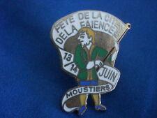 PINS RARE FAÏENCE MOUSTIERS SAINTE MARIE Verdon 1992