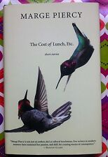 Cost of Lunch, Etc : Short Stories by Marge Piercy c2014, NEW Hardcover