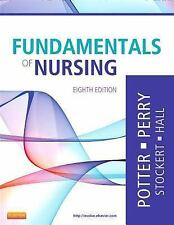 Fundamentals Of Nursing by Patricia A Potter Stockert Perry Hall 8th Edition RN