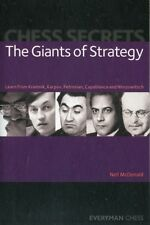 Chess Secrets: The Giants of Strategy: Learn from Kramnik, Karpov, Petrosian, C.