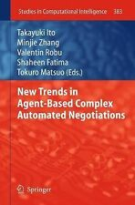 New Trends in Agent-Based Complex Automated Negotiations 383 (2013, Paperback)