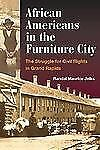 African Americans in the Furniture City: The Struggle for Civil Rights in Grand