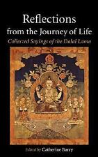 New, Reflections from the Journey of Life: Collected Sayings of the Dalai Lama,