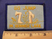 Go Jump In Donner Lake patch