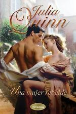 Una mujer rebelde (Spanish Edition), Quinn, Julia, Good Condition, Book