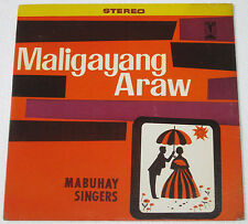 Philippines MABUHAY SINGERS Maligayang Araw OPM LP Record