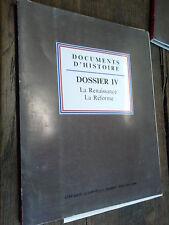 Documents d'histoire La Renaissance La Réforme Dossier IV