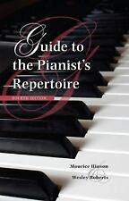 GUIDE TO THE PIANIST'S REPERTOIRE - NEW HARDCOVER BOOK