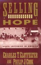 Selling Hope: State Lotteries in America (National Bureau of Economic -ExLibrary