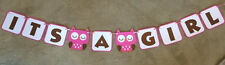 """Owl """"ITS A GIRL"""" BANNER. Great for baby shower."""