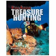 Xtreme Adventure Ser.: Treasure Hunting by S. L. Hamilton (2014, Hardcover)