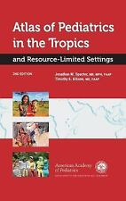 Atlas of Pediatrics in the Tropics and Resource-Limited Settings, , New Book