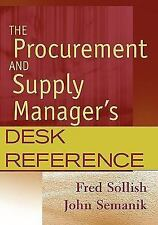 The Procurement And Supply Manager's Desk Reference by Fred Sollish Cpm