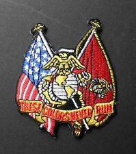 THESE COLORS NEVER RUN USMC MARINES MARINE CORPS EMBROIDERED PATCH 3 INCHES