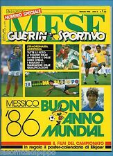 GUERIN SPORTIVO MESE-GENNAIO 1986 N.1 - SPECIALE MUNDIAL MESSICO '86 + POSTER