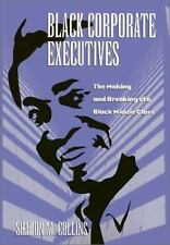 Black Corporate Executives (Labor And Social Change) Collins, Sharon Paperback