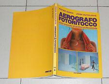 Peter Owen Sutcliffe AEROGRAFO & FOTORITOCCO Corso avanzato grafica professional